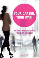 Your Career, Your Way