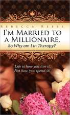 I'm Married to a Millionaire, So Why Am I in Therapy?