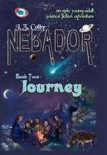 Nebador Book Two:  Journey
