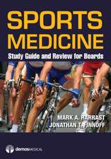 Sports Medicine:  Study Guide and Review for Boards