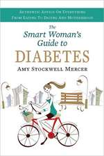 The Smart Woman's Guide to Diabetes