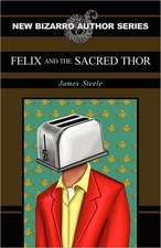 Felix and the Sacred Thor