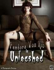 Pandora Von Kit Is Unleashed:  Sky & Katie