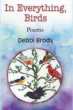 In Everything, Birds