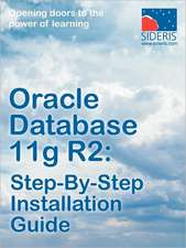 Oracle Database 11g R2: Step-By-Step Installation Guide