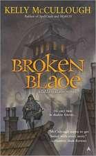 Broken Blade: A Fallen Blade Novel
