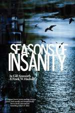 Seasons of Insanity:  Invocations