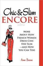 Chic & Slim Encore