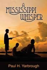 A Mississippi Whisper