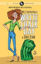 OMG! I'm Having a White Chair Day