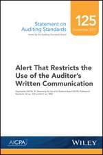 Statement on Auditing Standards, Number 125: Alert That Restricts the Use of the Auditor′s Written Communication