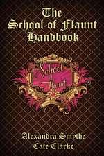 The School of Flaunt Handbook