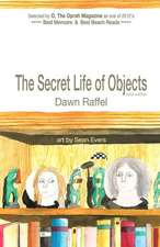 The Secret Life of Objects:  (Color Illustrated Edition)