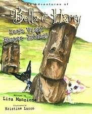 Let's Visit Easter Island!: Adventures of Bella & Harry