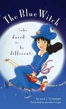 The Blue Witch (Who Dared to Be Different):  A Tragedy of Youth
