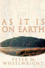 As It Is on Earth:  Poems