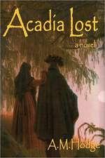 Acadia Lost