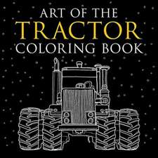 Art of the Tractor Coloring Book
