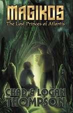 Magikos:  The Lost Princes of Atlantis