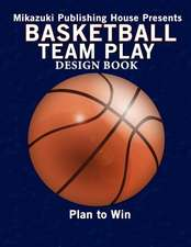 Basketball Team Play Design Book:  Make Your Own Plays!