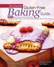 The Essential Gluten-Free Baking Guide Part 2 (Enhanced Edition)