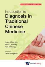 World Century Compendium to Tcm - Volume 2:  Introduction to Diagnosis in Traditional Chinese Medicine