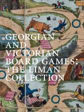 Georgian and Victorian Board Games: The Liman Collection