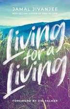 Living for a Living