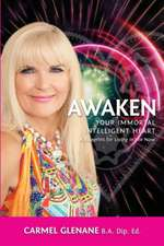 Awaken Your Immortal Intelligent Heart