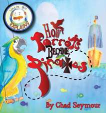 How Parrots Became Pirates