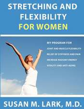Stretching and Flexibility for Women