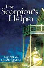 The Scorpion's Helper:  Book I of the Legends of Soluna