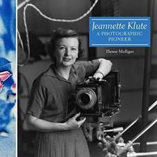 Jeannette Klute: A Photographic Pioneer