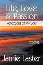 Life, Love & Passion