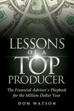 Lessons of a Top Producer