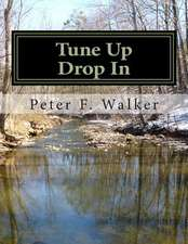 Tune Up Drop in