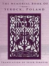 The Memorial Book of Serock (Serock, Poland) - Translation of Sefer Serotsk