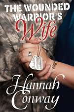 The Wounded Warrior's Wife