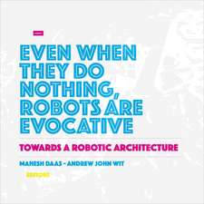 Towards a Robotic Architecture