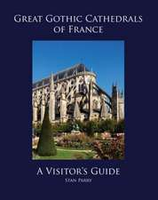Great Gothic Cathedrals of France