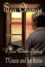 Sea Change:  A Nina Bannister Mystery