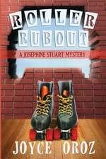 Roller Rubout:  A Josephine Stuart Mystery