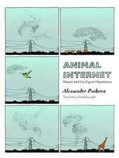 Animal Internet: Nature and the Digital Revolution