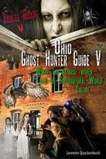 Ohio Ghost Hunter Guide V