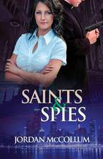 Saints & Spies