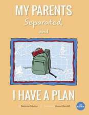 My Parents Separated, and I Have a Plan