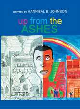 Up from the Ashes:  The Story of a German Soldier and His Family