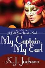 My Captain, My Earl