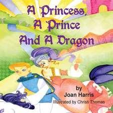 A Princess, a Prince and a Dragon