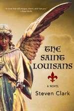 The Saint Louisans: A Novel